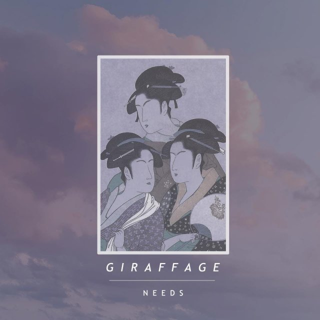 Giraffage-Needs