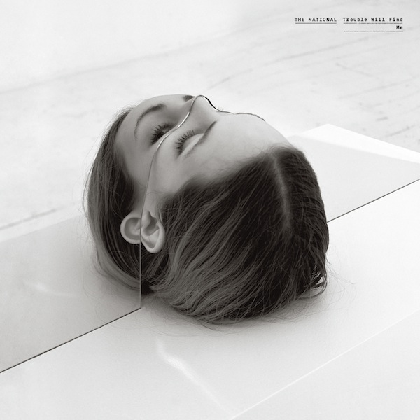 "The National - ""Trouble Will Find Me"""