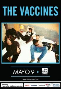 Flyer: The Vaccines en el José Cuervo Salón