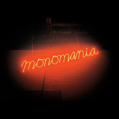 "Deerhunter ""Monomania"""